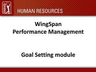 WingSpan Performance Management Goal Setting module