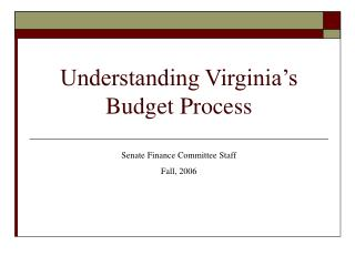 Understanding Virginia's Budget Process