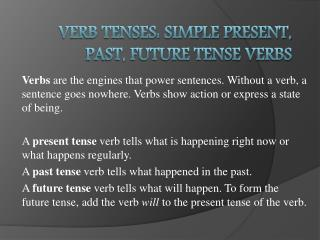 Verb Tenses: Simple Present, Past, Future Tense Verbs