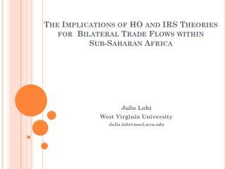 The Implications of HO and IRS Theories for  Bilateral Trade Flows within  Sub-Saharan  Africa