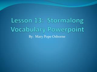 Lesson 13:   Stormalong Vocabulary  Powerpoint