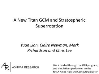A New Titan GCM and Stratospheric Superrotation