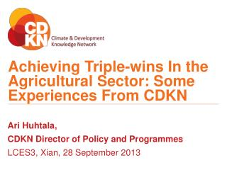 Achieving Triple-wins In the Agricultural Sector: Some Experiences From CDKN