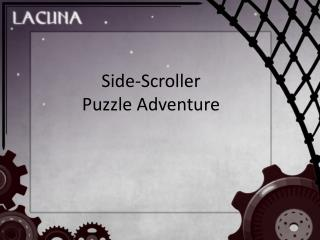 Side-Scroller Puzzle Adventure
