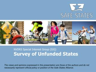 NVDRS Special Interest Group (SIG) Survey of Unfunded States