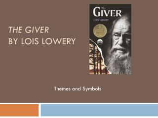 The Giver by Lois Lowery