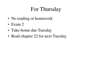 For  Thursday
