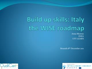B uild up skills: Italy the WISE roadmap