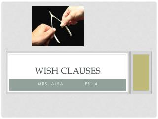 Wish clauses