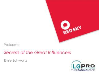 Welcome Secrets of the Great Influencers Ernie Schwartz