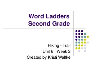 Word Ladders Second Grade