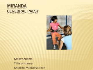 Miranda Cerebral Palsy