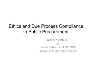 Ethics and Due Process Compliance in Public Procurement