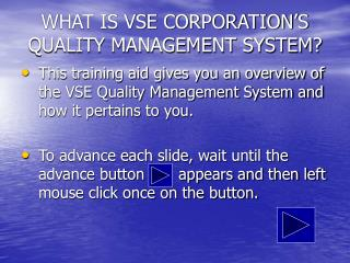 WHAT IS VSE CORPORATION'S QUALITY MANAGEMENT SYSTEM?