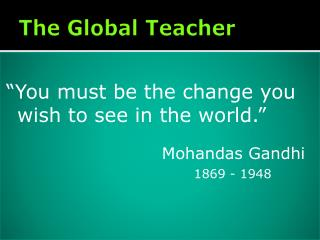 The Global Teacher