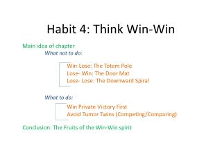 Habit 4: Think Win-Win