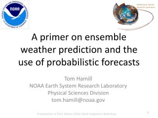 A primer on ensemble weather prediction and the use of probabilistic forecasts