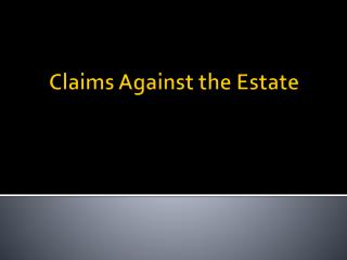 Claims Against the Estate