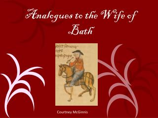 Analogues to the Wife of Bath