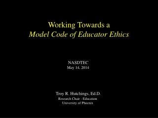 Working Towards a Model Code of Educator Ethics