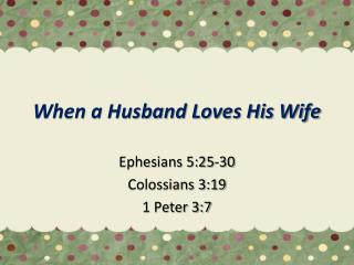 When a Husband Loves His Wife