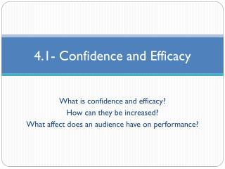 4.1- Confidence and Efficacy