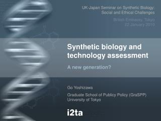 Synthetic biology and technology assessment