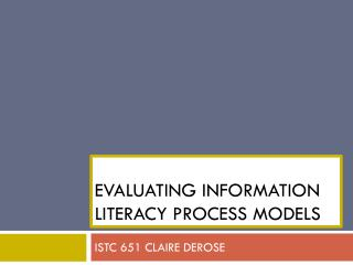 Evaluating Information Literacy Process Models