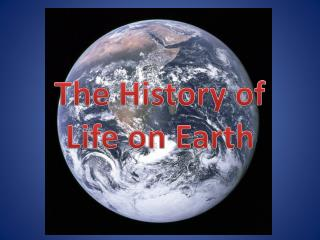 The History of Life on Earth