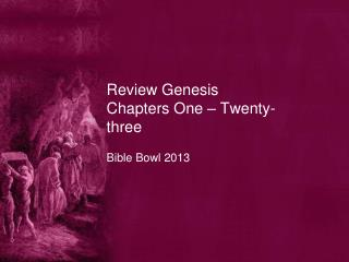 Review Genesis Chapters One – Twenty-three