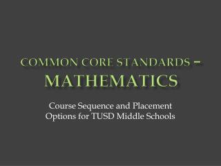 Common Core Standards  –  Mathematics