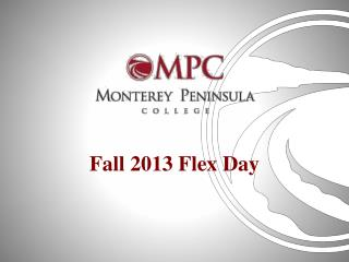 Fall 2013 Flex Day
