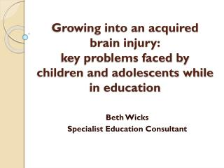 Beth Wicks Specialist Education Consultant