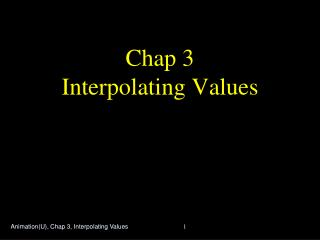 Chap 3 Interpolating Values