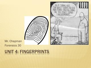 Unit 4: Fingerprints