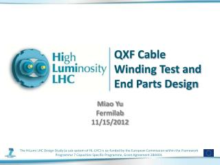 QXF Cable Winding Test and End Parts Design