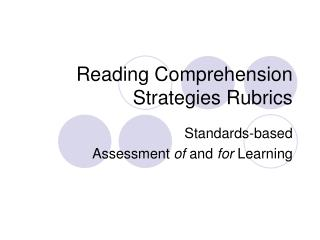 Reading Comprehension Strategies Rubrics