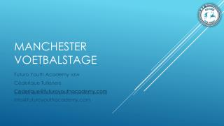 Manchester voetbalstage