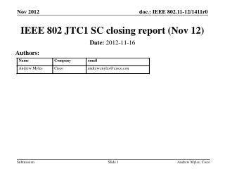 IEEE 802 JTC1 SC closing report  (Nov 12)