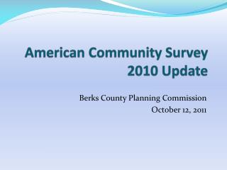 American Community Survey 2010 Update