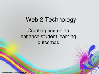 Web 2 Technology