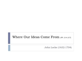 Where Our Ideas Come From  (PP. 214-217)