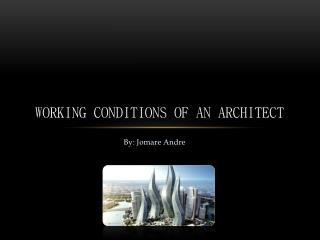 Working conditions of An Architect