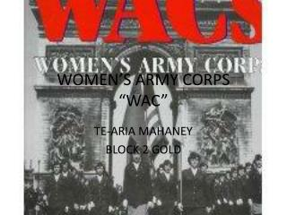 "WOMEN'S ARMY CORPS ""WAC"""