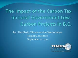 The Impact of the Carbon Tax on Local Government Low-Carbon Projects in B.C.