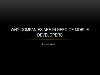 Why companies are in need of Mobile Developers