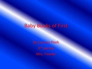 Baby Books of First
