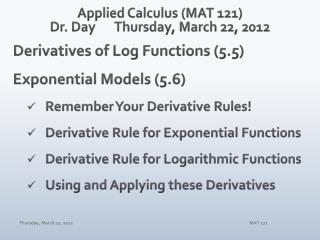 Applied Calculus (MAT 121) Dr. Day	Thursday, March 22, 2012