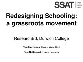 Redesigning Schooling: a grassroots movement ResearchEd, Dulwich College