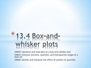 13.4 Box-and-whisker plots